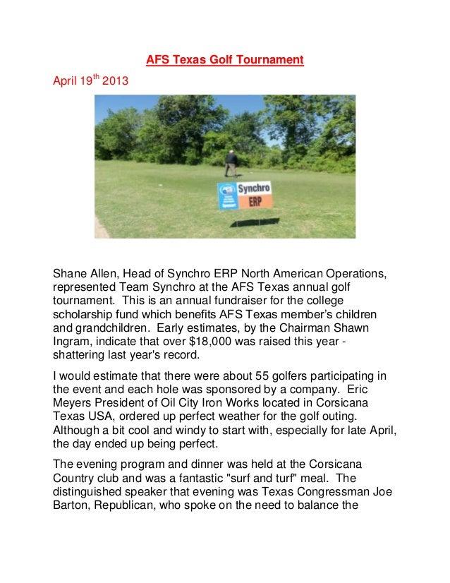 AFS Texas Golf TournamentApril 19th2013Shane Allen, Head of Synchro ERP North American Operations,represented Team Synchro...
