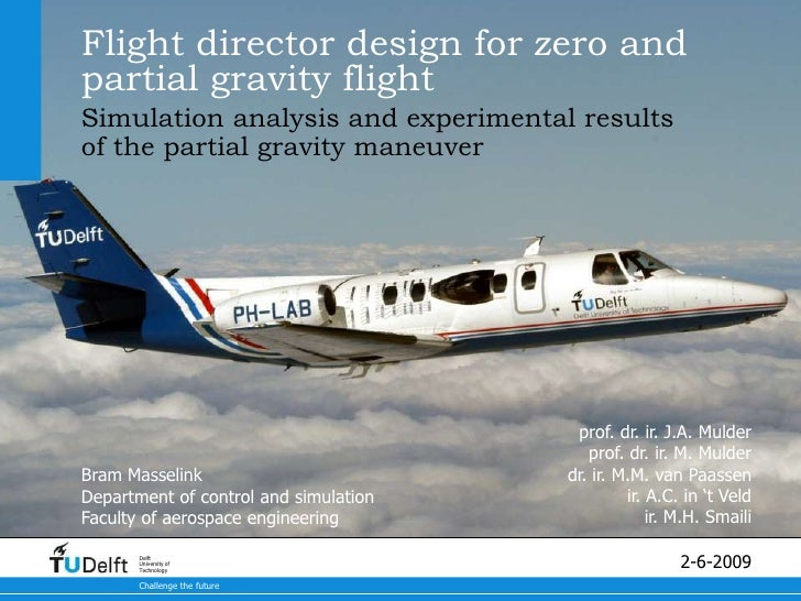 Flight director design for zero and partial gravity flight Simulation analysis and experimental results of the partial gra...