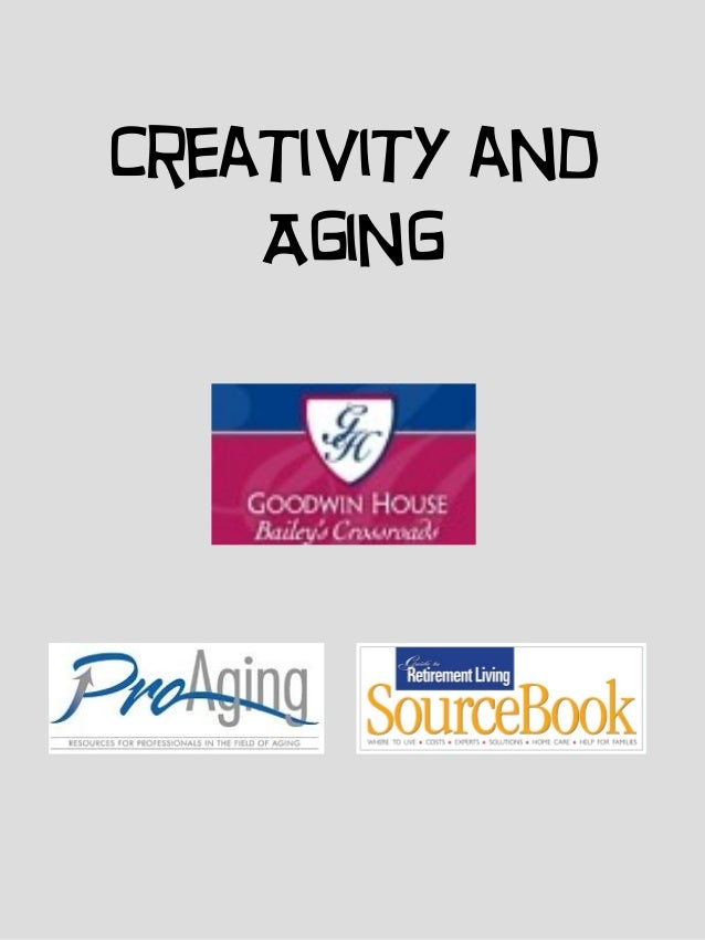 Creativity and    Aging