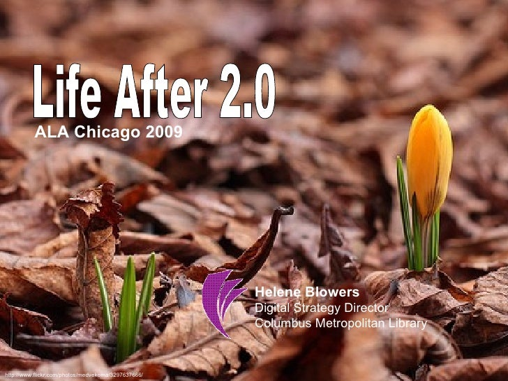 Life After 2.0
