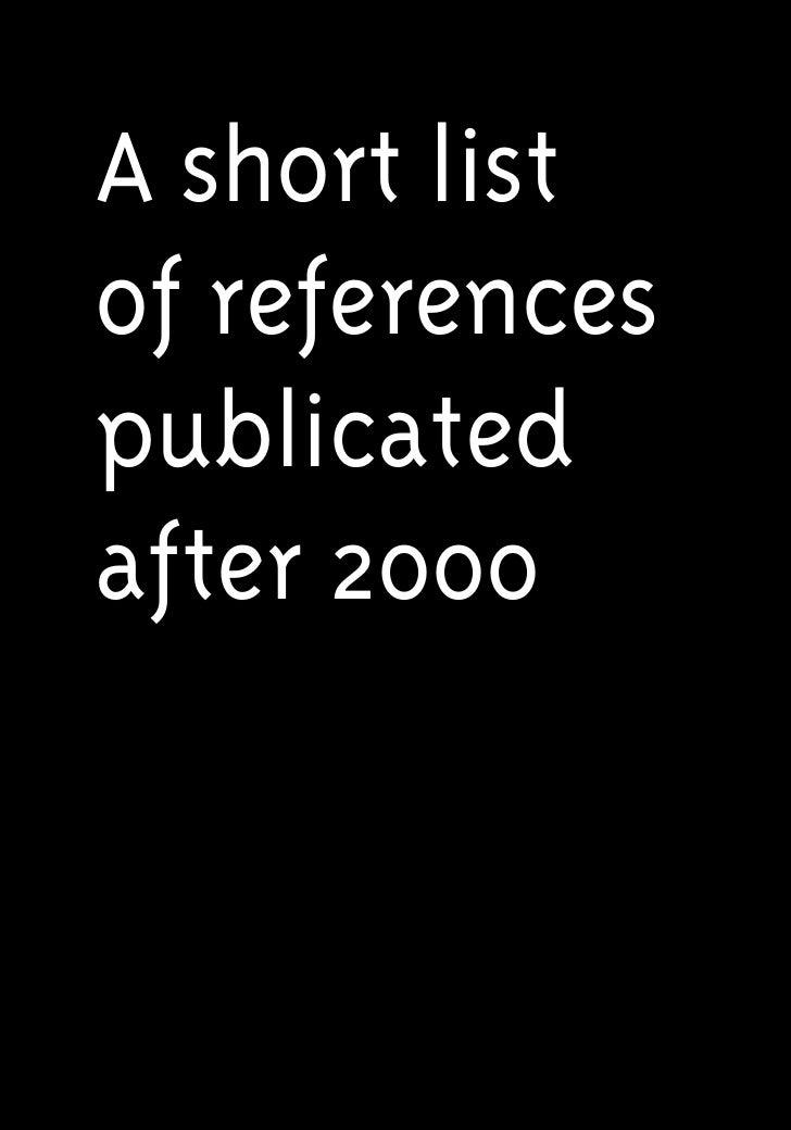 A short listof referencespublicatedafter 2000