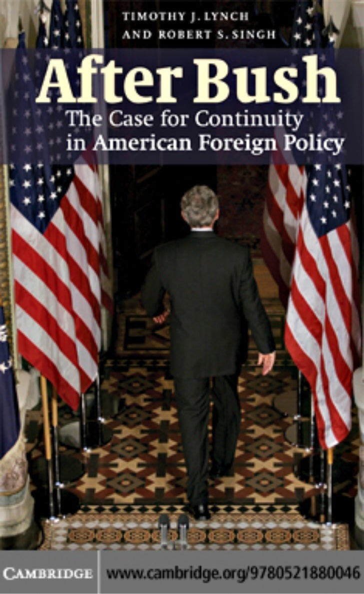 changes in american foreign policy from But the attacks did not change the world or transform the long-term trajectory of us foreign policy, said leffler, who has written or edited seven books and dozens of articles on the history of american foreign policy.