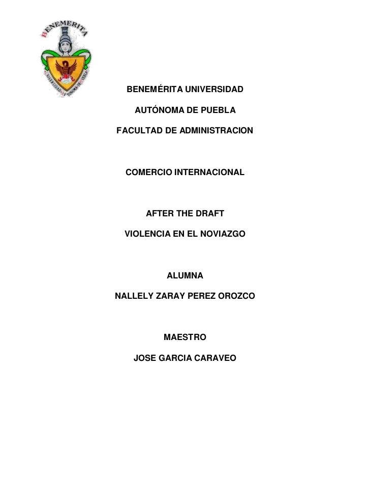 BENEMÉRITA UNIVERSIDAD   AUTÓNOMA DE PUEBLAFACULTAD DE ADMINISTRACION  COMERCIO INTERNACIONAL     AFTER THE DRAFT VIOLENCI...