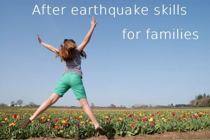 After earthquake skills for Families