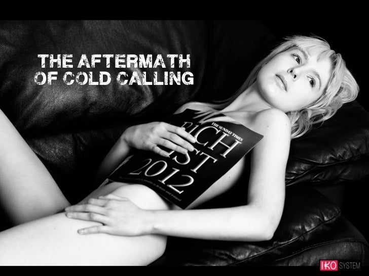the aftermathof cold calling