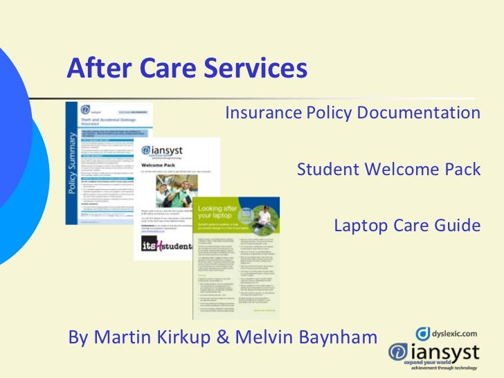 After Care Services                Insurance Policy Documentation                        Student Welcome Pack             ...