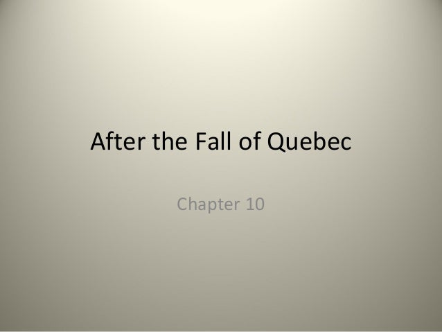 After the fall of quebec