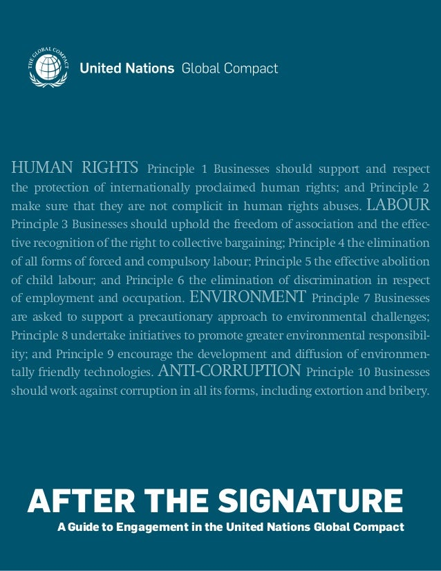 AFTER THE SIGNATURE A Guide to Engagement in the United Nations Global Compact HUMAN RIGHTS Principle 1 Businesses should ...