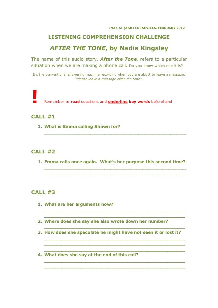 INA CAL (A&B) EOI SEVILLA. FEBRUARY 2012         LISTENING COMPREHENSION CHALLENGE         AFTER THE TONE, by Nadia Kingsl...