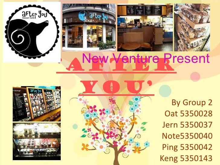 New Venture : After you (Dessert Cafe)