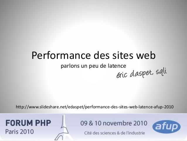 Performance des sites web - Latence - AFUP 2010
