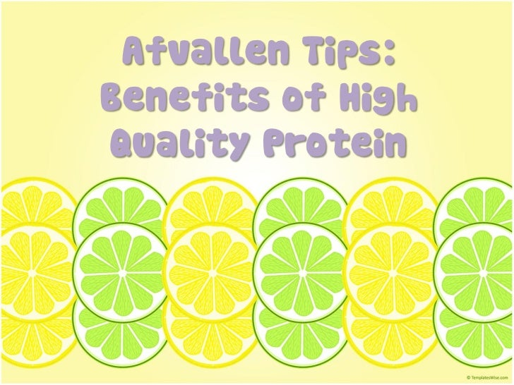 Afvallen Tips:Benefits of HighQuality Protein