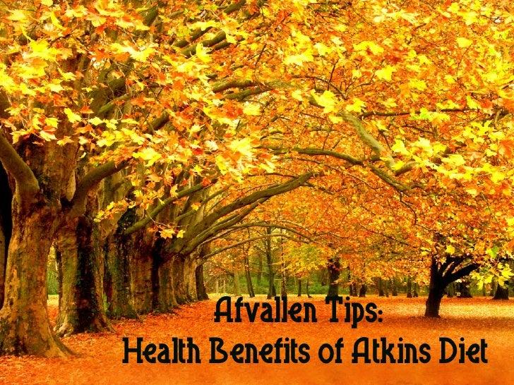 Afvallen Tips:Health Benefits of Atkins Diet