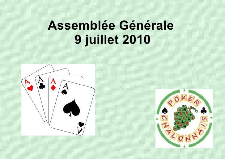 Assemblée Générale  9 juillet 2010