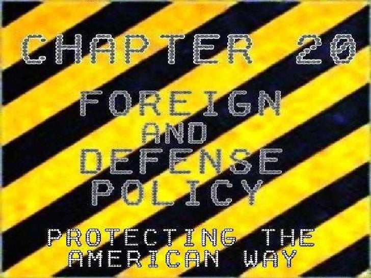 Ch.20 Foreign Policy Slideshow