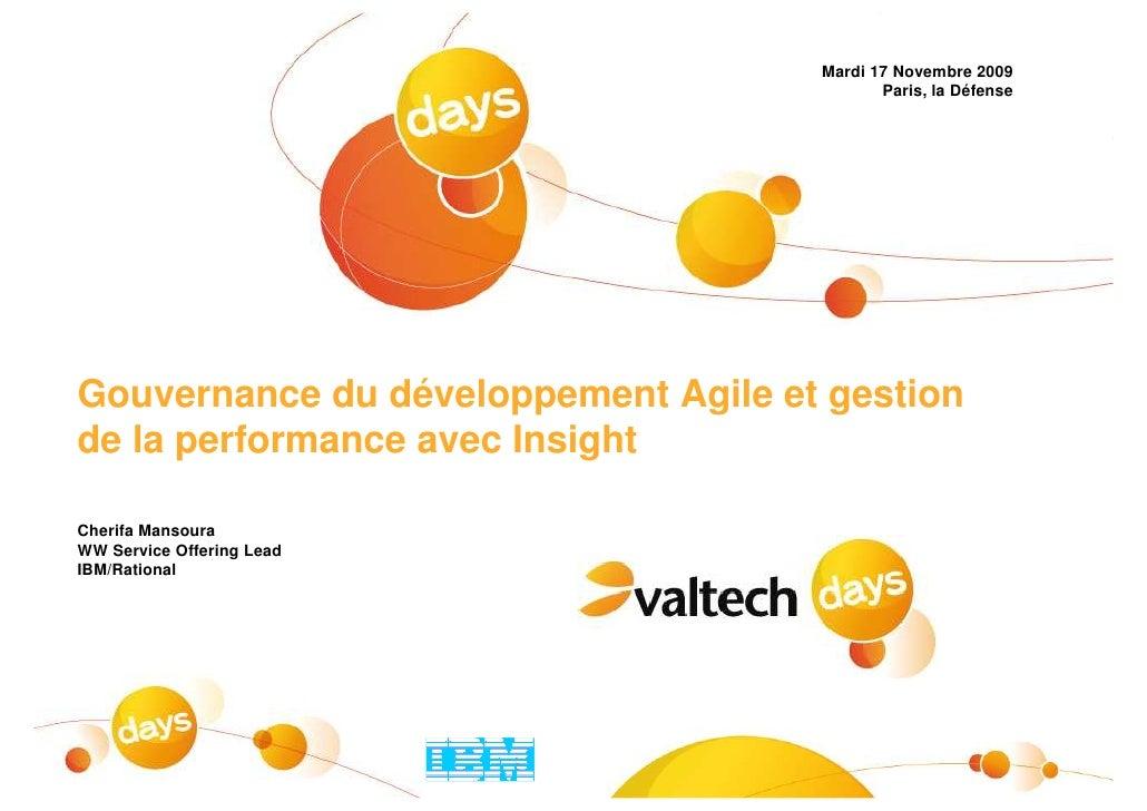 Mardi 17 Novembre 2009                                             Paris, la Défense     Gouvernance du développement Agil...