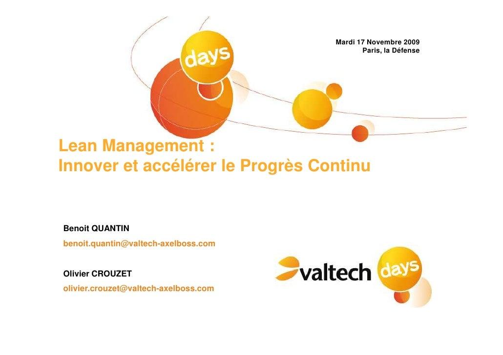 Mardi 17 Novembre 2009                                               Paris, la Défense     Lean Management : Innover et ac...