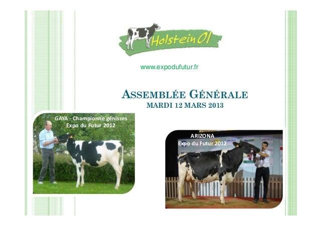 www.expodufutur.fr                        ASSEMBLÉE GÉNÉRALE                              MARDI 12 MARS 2013GAYA - Champio...