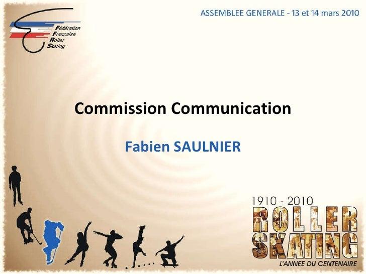 Fabien SAULNIER Commission Communication