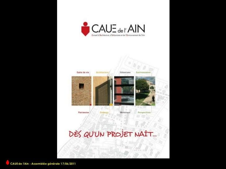 CAUE de l'Ain - Assemblée générale 17/06/2011