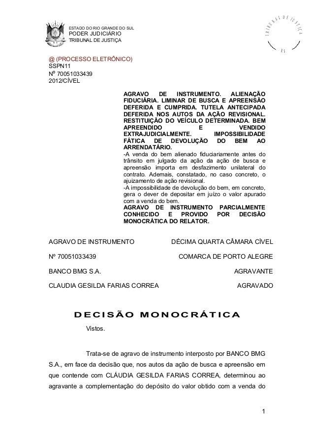 ESTADO DO RIO GRANDE DO SUL PODER JUDICIÁRIO TRIBUNAL DE JUSTIÇA TRIBU N A L D E J U STIÇA R S @ (PROCESSO ELETRÔNICO) SSP...