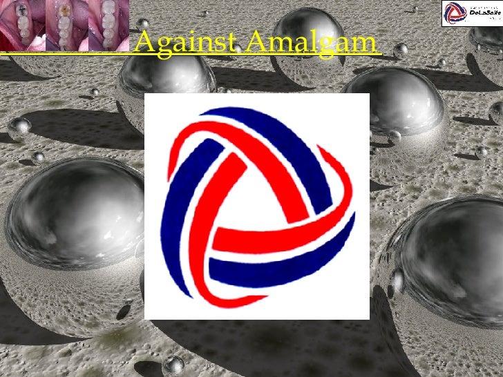 Against Amalgam 1