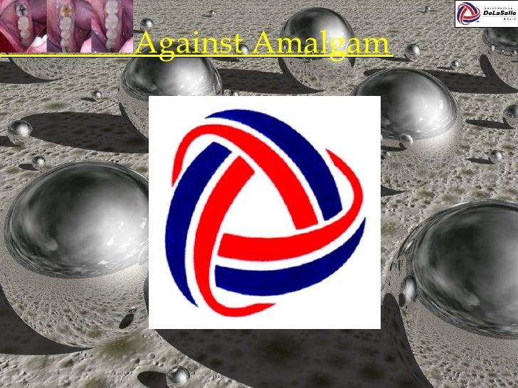 Against Amalgam