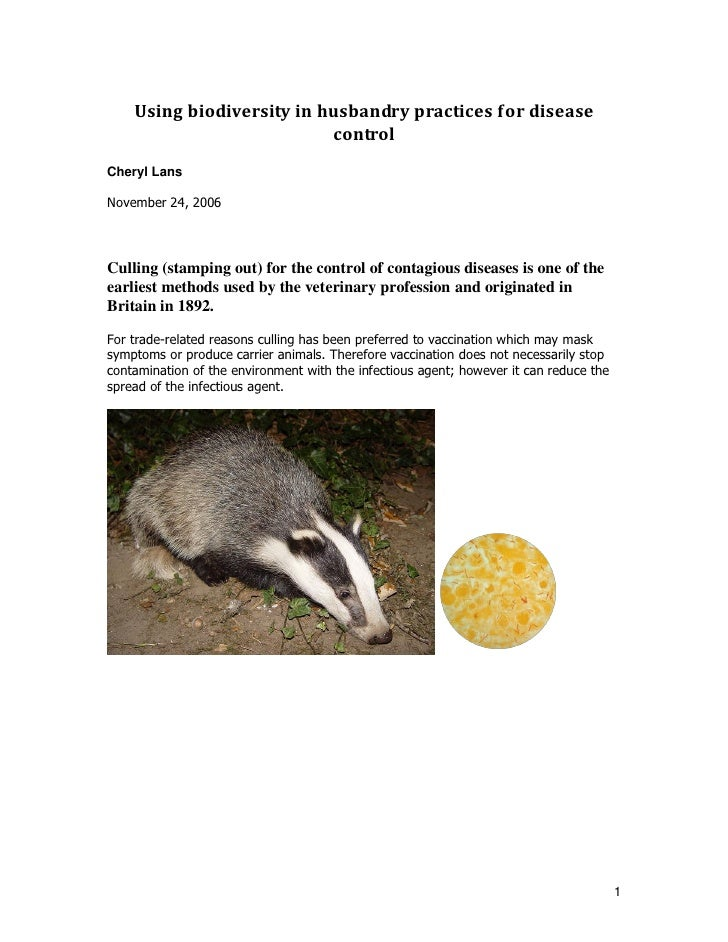 Using biodiversity in husbandry practices for disease                           controlCheryl LansNovember 24, 2006Culling...