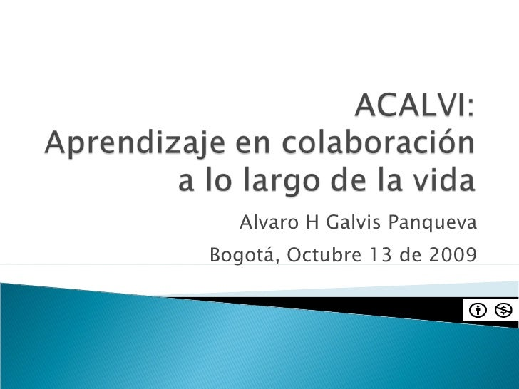 Alvaro H Galvis Panqueva Bogotá, Octubre 13 de 2009