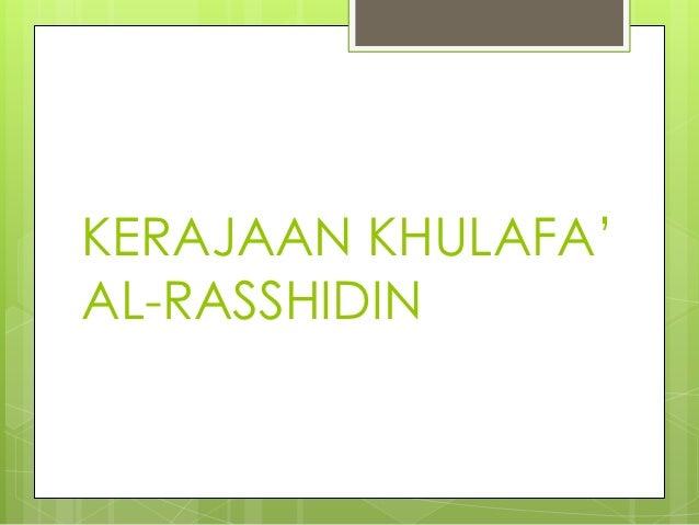 KERAJAAN KHULAFA'AL-RASSHIDIN