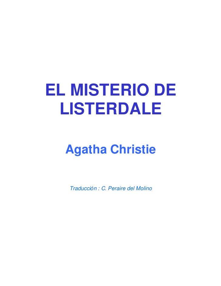 EL MISTERIO DE LISTERDALE  Agatha Christie  Traducción : C. Peraire del Molino