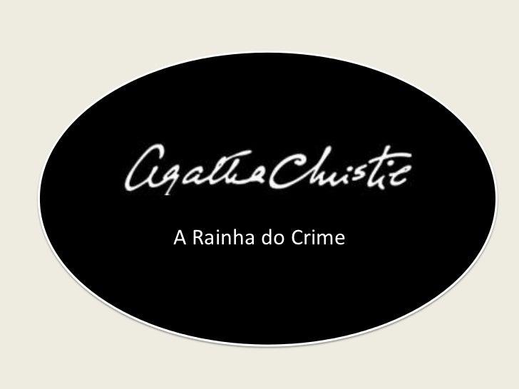 A Rainha do Crime