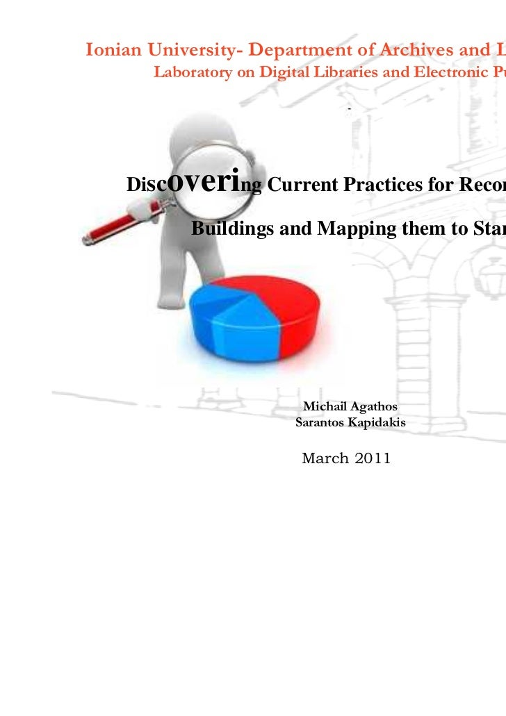 Discovering current practices for records of historic buildings and mapping them to cultural heritage metadata standards
