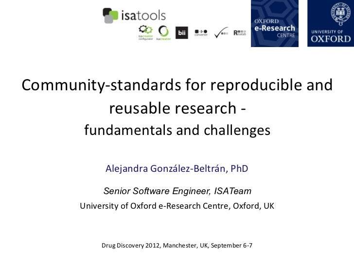 Community-­‐standards	  for	  reproducible	  and	             reusable	  research	  -­‐	  	             fundamentals	  and...