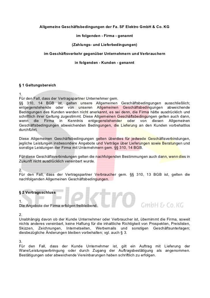 Allgemeine Geschäftsbedingungen der Fa. SF Elektro GmbH & Co. KG                                 im folgenden - Firma - ge...