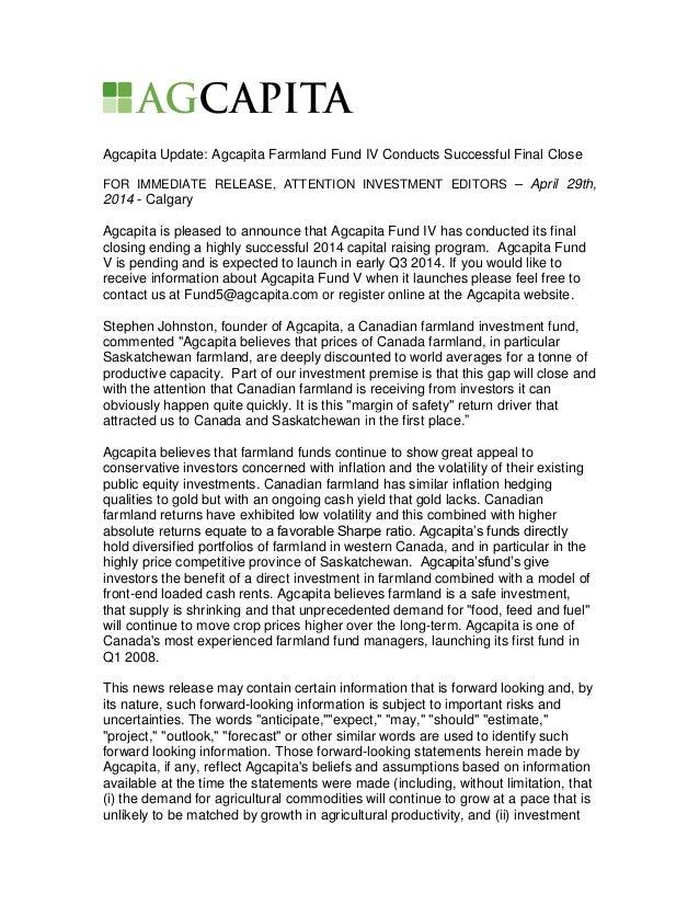 Agcapita Update: Agcapita Farmland Fund IV Conducts Successful Final Close FOR IMMEDIATE RELEASE, ATTENTION INVESTMENT EDI...