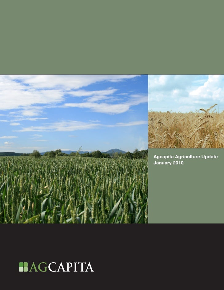 Agcapita Agriculture Update January 2010                          1