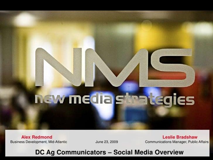 © 2009   New Media Strategies                                   www.newmediastrategies.net <br />Alex Redmond   ...