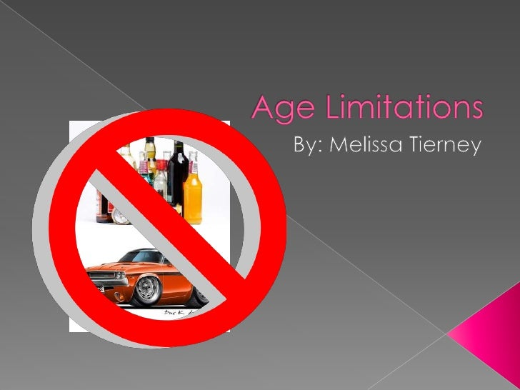 Age Limitations[1]