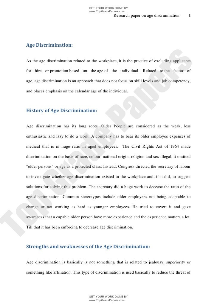 age discrimination essay paper Workplace discrimination – essay sample gender, age, national origin, sexual orientation need custom paper on sociology.