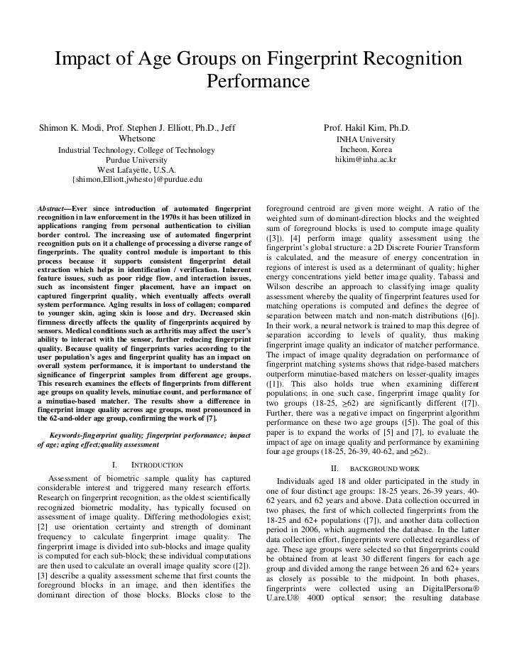 Impact of Age Groups on Fingerprint Recognition                       Performance  Shimon K. Modi, Prof. Stephen J. Elliot...