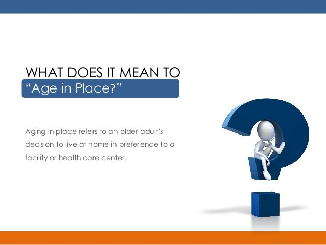 Free Age In Place Timeline To Help You Plan To Age At Home