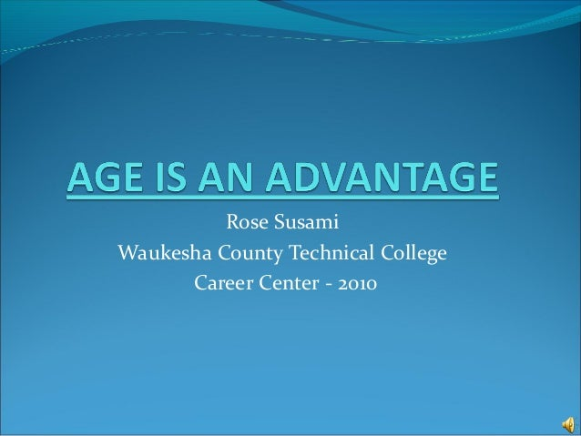 Rose Susami Waukesha County Technical College Career Center - 2010