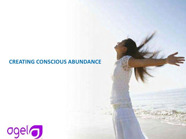 CREATING CONSCIOUS ABUNDANCE