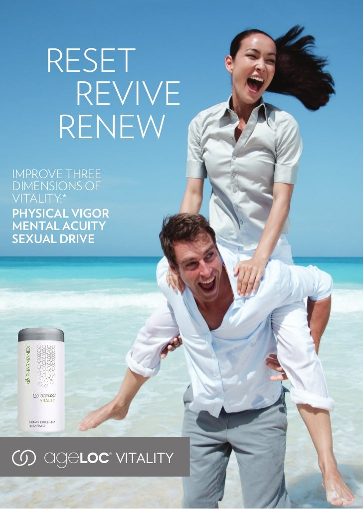 RESET      REVIVE     RENEWIMPROVE THREEDIMENSIONS OFVITALITY:*PHYSICAL VIGORMENTAL ACUITYSEXUAL DRIVE                 VIT...