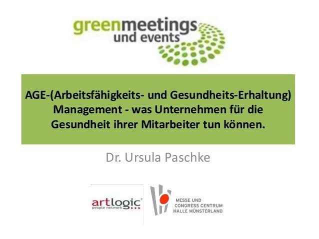 AGE-(Arbeitsfähigkeits- und Gesundheits-Erhaltung) Management - was Unternehmen für die Gesundheit ihrer Mitarbeiter tun k...