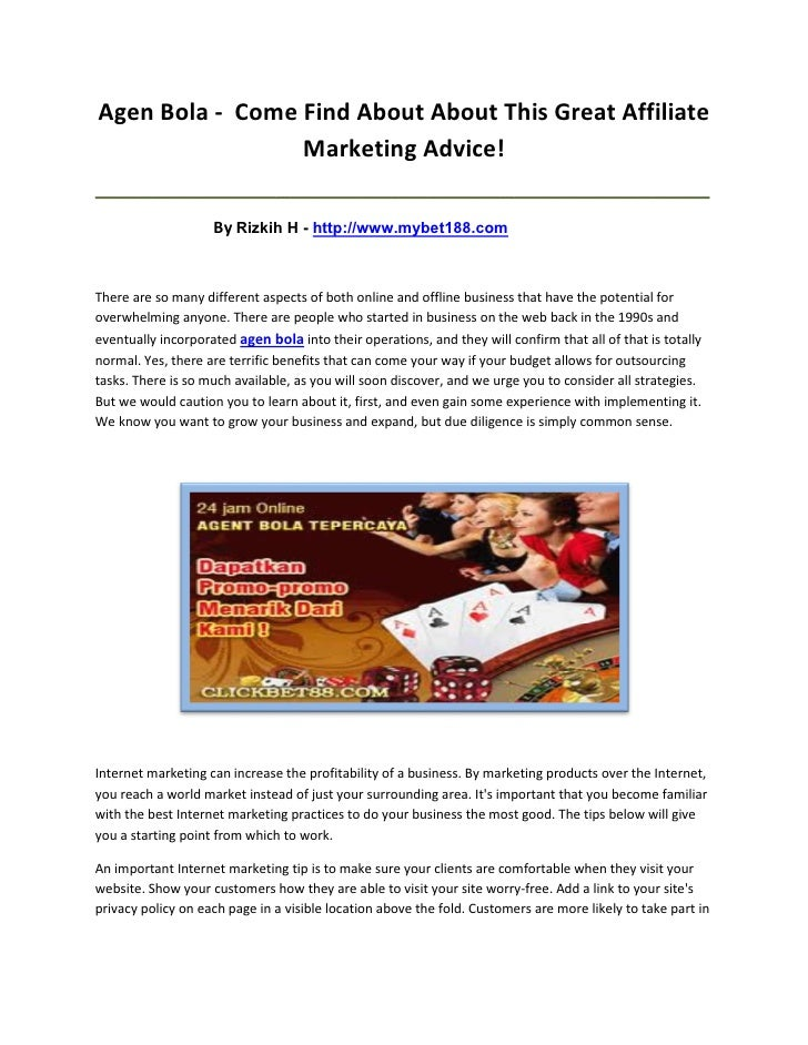 Agen Bola - Come Find About About This Great Affiliate                 Marketing Advice!__________________________________...