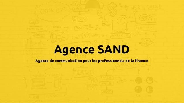 company logo & name Agence SAND Agence de communication pour les professionnels de la finance