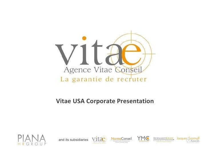 and its subsidiaries Vitae USA Corporate Presentation