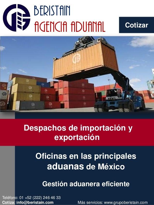 beristain agencia aduanal NOVEDAD EN EL AIRE Oficinas en las principales aduanas de México Gestión aduanera eficiente Desp...